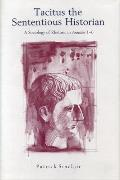 Tacitus The Sententious Historian A Soci