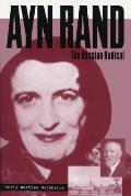 Ayn Rand The Russian Radical