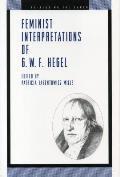 Feminist Interpretations of G. W. F. Hegel