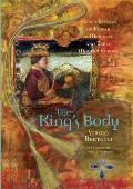 The King's Body: Sacred Rituals of Power in Medieval and Early Modern Europe
