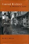 Conrad Richter: A Writer's Life