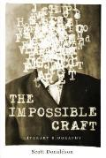 Impossible Craft Literary Biography