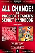 All Change Project Managers Secret Handbook