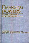 Emerging Powers: Defense and Security in the Third World