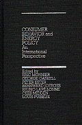 Consumer Behavior and Energy Policy: An International Perspective