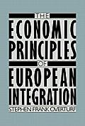 Economic Principles of European Integration