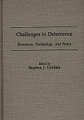 Challenges to Deterrence: Resources, Technology, and Policy