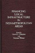 Financing Local Infrastructure in Nonmetropolitan Areas