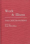 Work and Illness: The Cancer Patient