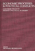 Economic Processes and Political Conflicts: Contributions to Modern Political Economy
