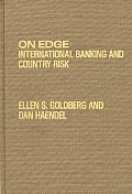On Edge: International Banking and Country Risk