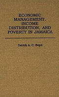 Economic Management, Income Distribution, and Poverty in Jamaica