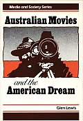 Australian Movies and the American Dream