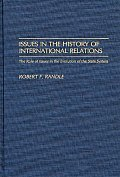Issues in the History of International Relations: The Role of Issues in the Evolution of the State System