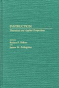 Instruction: Theoretical and Applied Perspectives