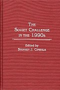 The Soviet Challenge in the 1990s
