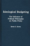 Ideological Budgeting: The Influence of Political Philosophy on Public Policy