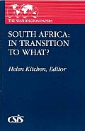 South Africa: In Transition to What?