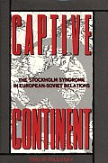 Captive Continent: The Stockholm Syndrome in European-Soviet Relations