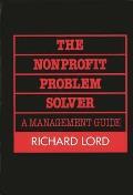 The Nonprofit Problem Solver: A Management Guide