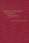 Theory and Research in Conflict Management