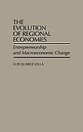The Evolution of Regional Economies: Entrepreneurship and Macroeconomic Change