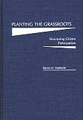 Planting the Grassroots: Structuring Citizen Participation