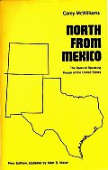 North from Mexico: The Spanish-Speaking People of the United States; New Edition, Updated by Matt S. Meier
