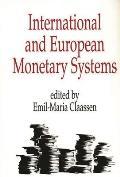 International and European Monetary Systems