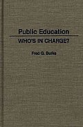 Public Education: Who's in Charge?