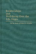 Relationships and Well-Being Over the Life Stages