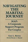 Navigating the Marital Journey: Map: A Corporate Support Program for Couples