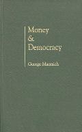 Money and Democracy