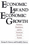 Economic Law and Economic Growth: Antitrust, Regulation, and the American Growth System