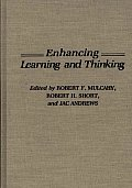 Enhancing Learning and Thinking