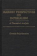 Marxist Perspectives on Imperialism: A Theoretical Analysis