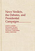 News Verdicts, the Debates, and Presidential Campaigns