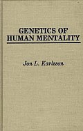 Genetics of Human Mentality