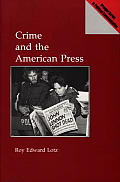 Crime and the American Press