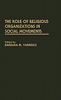 The Role of Religious Organizations in Social Movements