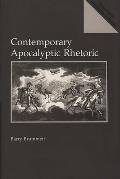 Contemporary Apocalyptic Rhetoric