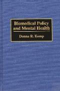 Biomedical Policy and Mental Health