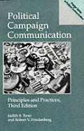Political Campaign Communication: Principles and Practices (Praeger Series in Political Communication)