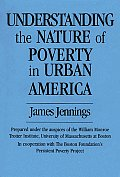 Understanding the Nature of Poverty in Urban America