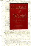 Gospels of Wealth: How the Rich Portray Their Lives