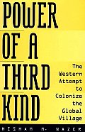Power Of A Third Kind The Western Attemp
