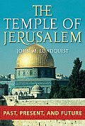 The Temple of Jerusalem: Past, Present, and Future