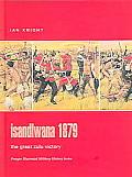 Isandlwana 1879 The Great Zulu Victory