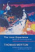 Inner Experience: Notes on Contemplation