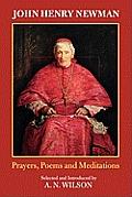 John Henry Newman: Poems, Prayers and Meditations